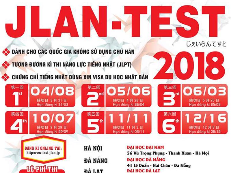 THÔNG BÁO: ƯU ĐÃI, THỜI GIAN, THỦ TỤC ĐĂNG KÝ CỦA KỲ THI NĂNG LỰC TIẾNG NHẬT JLAN-Test KỲ THÁNG 10/2018